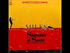 Sketches of Spain - Miles Davis [FULL ALBUM]