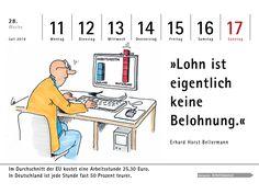 Wochenkalender mit witzigen Sprüchen und Cartoons zum Thema Wirtschaft. Passende Fakten auf den Rückseiten. Ausgabe 2016.