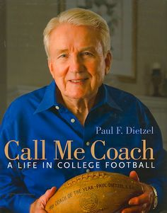 Call Me Coach: A Life in College Football