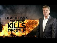 Bill Whittle's Firewall: Black Lives Matter Kills People Dissecting and demolishing the big lie of the Black Lives Matter gang.