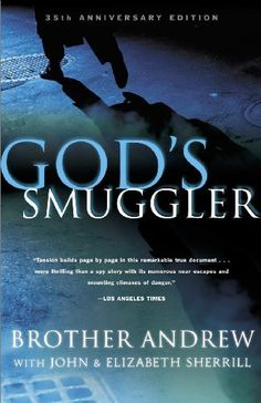 God's Smuggler by Brother Andrew. $9.54. Publisher: Chosen Books; Anniversary edition (October 1, 2001). 257 pages. Author: Brother Andrew