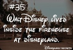 Disneyland-Secrets #35- Walt Disney lived inside the firehouse at disneyland.
