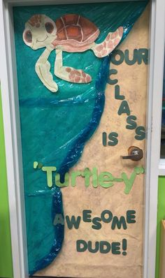 My class door that I did for our sea turtle theme this month! bulletin board idea - speech is turtle-y awesome Turtle Classroom, Disney Classroom, Toddler Classroom, Classroom Door, Classroom Design, Classroom Themes, Ocean Themed Classroom, Holiday Classrooms, Classroom Teacher