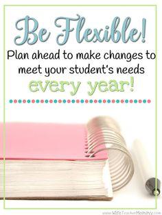 Be flexible! Plan ah