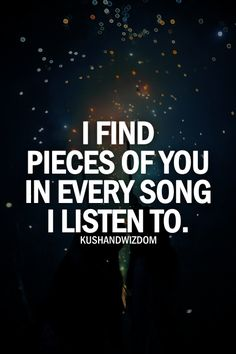 It's true! There's always a part that reminds me of you<3
