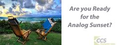 Will your classroom technology still work after the analog sunset December 31, 2013?