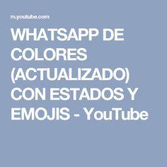 WHATSAPP DE COLORES (ACTUALIZADO) CON ESTADOS Y EMOJIS - YouTube