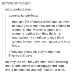 "stop excusing men for their stupid actions as them still being ""boys"""