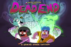 """cartoonhangover: """" The limited edition """"Dead End"""" postcard, sent to 200 of Frederator's closest friends and associates. And to anyone that Hamish wanted, too. ….. From the postcard back: Congratulations! You're one of 200 people to receive this..."""
