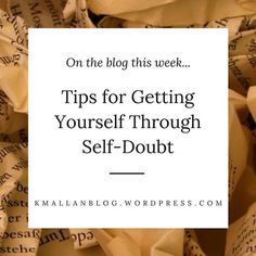 Have a read and let me know if you have your own tips for getting through self-doubt.  #blog #wordpress #writers#writing#writersofinstagram#youngadult#writingtruths#write#leapoffaith#writer#inspiration #youngadultbooks#writinglife#writingtips#author#yafiction#book#amwriting#authorsofinstagram #writinginspiration #aspiringauthauthorslife #selfdoubt #tips