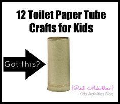 12 Toilet Paper Tube Crafts for Kids!  I have never been able to put so many Pinterest craft ideas to use so quickly!  The binoculars were an instant hit!