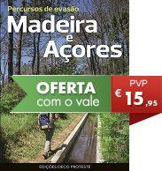 Percursos de evasão - Madeira e Açores