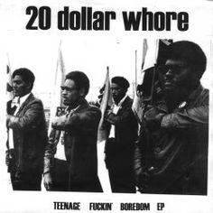 20 Dollar Whore - Teenage Fuckin' Boredome BN017
