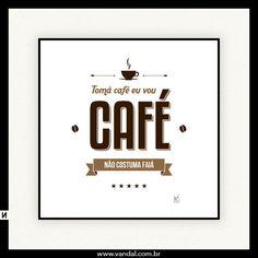 um bom café não costuma falhar - Pesquisa Google
