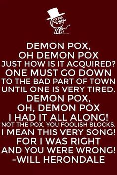 Demon Pox... lllll oh haha I love Will and his demon pox