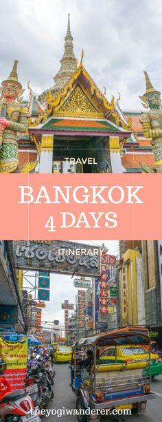 Bangkok 4 days itinerary for first-timers #Bangkok #Thailand #Travel #Itinerary