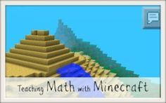 Resources for Teaching Math with Minecraft