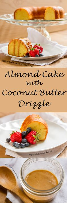 Almond Cake with Coconut Butter Drizzle - Life Currents