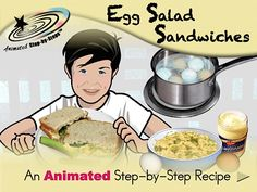 Egg Salad Sandwiches - Animated Step-by-Step Recipe  Available in 3 formats: Regular, SymbolStix, PCS