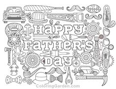 Free printable Happy Father's Day adult coloring page. Download it in PDF format at http://coloringgarden.com/download/happy-fathers-day-coloring-page/