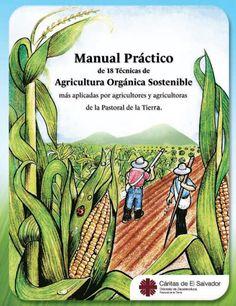 I'm reading Manual Practico de 18 Tecnicas de Agricultura Sostenible Caritas Zacatecoluca on Scribd Micro Garden, Garden Spaces, House Plants, Homesteading, Gardening, Paths, Ideas, Pop, Reading