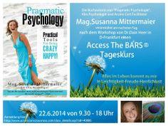 Access The BARS® Kurs mit Mag.Susanna Mittermaier, am Tag nach dem Workshop von Dr.Dain Heer, der das erste Mal im Juni in D-Frankfurt ist Access Consciousness, Juni, Frankfurt, Workshop, Happy, Glee, Psychology, Life, Atelier