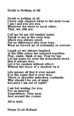 One of my favourite poems. A calming, reassuring ode about death and loss for anyone who's experienced it. Genius!
