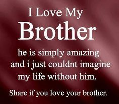 67 Best Brother Love Images Sibling Quotes Sisters Quotes Love