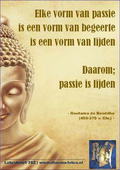 """De komende tijd ga ik """"andersoortige"""" uitspraken van Gautama de Boeddha als Lotuskaart plaatsen. Vaak zie ik uitspraken van Boeddha die hem een charisma geven alsof hij de nationale knuffelguru is die alles accepteert en goed vond. Wie zijn filosofie kent weet dat dat absoluut onjuist is. Van een hoop uitspraken betwijfel ik zelfs of ze wel van hem zijn. www.dharma-lotus.nl"""