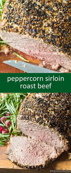 Sirloin Roast Beef with a 3 ingredient Dijon peppercorn crusted top makes an elegant holiday dinner. Oven roasted to your preference! #ohiobeef AD