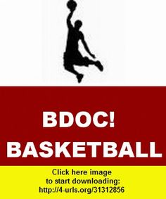 BDOC! BASKETBALL, iphone, ipad, ipod touch, itouch, itunes, appstore, torrent, downloads, rapidshare, megaupload, fileserve