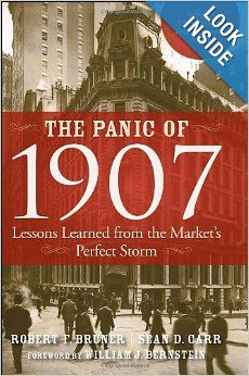 """""""Before reading The Panic of 1907, the year 1907 seemed like a long time ago and a different world. The authors, however, bring this story alive in a fast-moving book, and the reader sees how events of that time are very relevant for today's financial world. In spite of all of our advances, including a stronger monetary system and modern tools for managing risk, Bruner and Carr help us understand that we are not immune to a future crisis."""""""