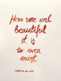 how rare and beautiful it is to even exist - Google Search