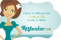 Clever Cardboard and Cardboard Tube Crafts to Make