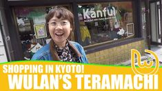 Wulan is going to show us here favourite spots in Kawaramachi-Teramachi-Shijo area! Highly recommended~~~