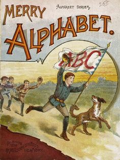 """""""Merry Alphabet"""" (1890) McLoughlin Brothers Publishing"""