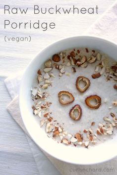 Raw Vegan Buckwheat Porridge - a nourishing breakfast that makes you feel energized and light | curlsnchard.com