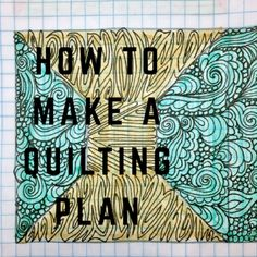 How To Make a Quilting Plan for a Modern Quilt by HollyAnne Knight at String and Story Machine Quilting Patterns, Quilting Templates, Longarm Quilting, Free Motion Quilting, Quilting Tips, Quilting Tutorials, Quilt Patterns, Hand Quilting, Sewing Patterns