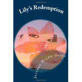 Lily's Redemption (Paperback)By Jeffrey A. Davis