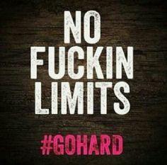 GO HARD!!!!