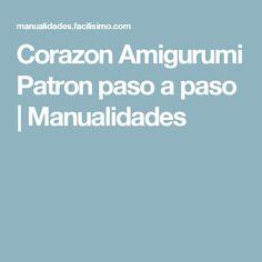Corazon Amigurumi Patron paso a paso | Manualidades