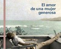 """""""El amor de una mujer generosa"""" de Alice Munro"""