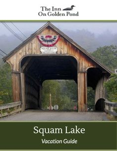 Squam Lake Vacation Guide | Inn On Golden Pond | Squam Lake, NH