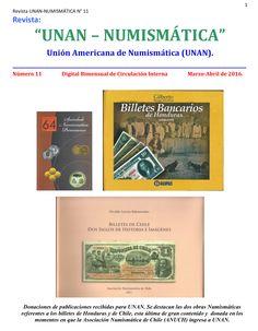 Se publicó el No. 11 de UNAN-Numismática, editado por la Unión Americana de Numismática. Puede descargarse en nuestra Biblioteca Digital o a través del siguiente enlace: http://www.monedasuruguay.com/bib/bib/unan/unan011.pdf