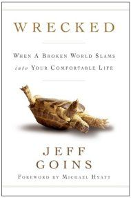 Wrecked: When A Broken World Slams Into Your Comfortable Life by Jeff Goins ebook deal
