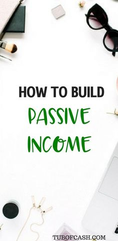 How to create passive income easily. tips for growing passive income as quickly as possible. How to build substantial income as a stay at home mom. side hustles for earning passive income . work from home opportunities that you should check out for #howtocreatepassiveincome