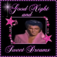 Elvis Presley Good Night photo: Uploaded from the Photobucket iPhone App This photo was uploaded by kpilkerton