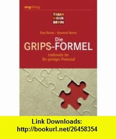 Die Grips-Formel (9783636071859) Raymond Keene , ISBN-10: 3636071858  , ISBN-13: 978-3636071859 ,  , tutorials , pdf , ebook , torrent , downloads , rapidshare , filesonic , hotfile , megaupload , fileserve