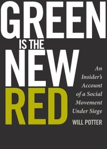 """""""Green Is the New Red: An Insider's Account of a Social Movement Under Siege,"""" has been featured by NPR, Mother Jones, and Publisher's Weekly, and Kirkus Book Reviews awarded it a Kirkus Star for """"remarkable merit."""""""