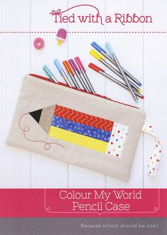 Colour My World Pencil Case sewing pattern by Tied With a Ribbon Because school should be cool. See second image for fabric requirements. Sewing Projects For Kids, Sewing For Kids, Mug Rug Patterns, Sewing Patterns, Sewing Hacks, Sewing Crafts, Pencil Bags, Pencil Pouch, Back To School Gifts